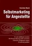 Selbstmarketing, Human Branding, Personal Branding, Selbst-PR, Eigen-PR, Marke ich